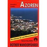 Azoren. Rother Wanderführer.
