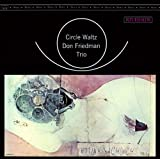 Circle Waltz / Don Friedman