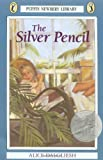The Silver Pencil (Newbery Library, Puffin) (0140347925) by Dalgliesh, Alice