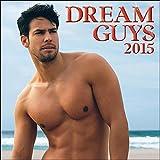 Dream Guys 2015 Wall Calendar
