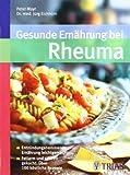 Gesunde Ernährung bei Rheuma: Entzündungshemmende Ernährung leichtgemacht