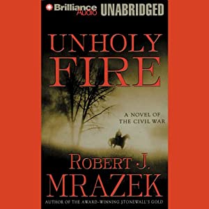 Unholy Fire Audiobook