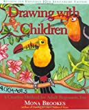 img - for Drawing With Children: A Creative Method for Adult Beginners, Too book / textbook / text book
