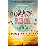 Whistling Past the Graveyard by Susan Crandall  (Feb 4, 2014)