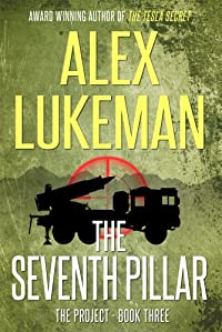 (FREE on 12/5) The Seventh Pillar by Alex Lukeman - http://eBooksHabit.com