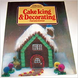Cake icing and decorating (St Michael cookery library ...