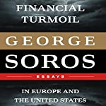Financial Turmoil in Europe and the United States | George Soros