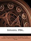 Ehnasya, 1904...