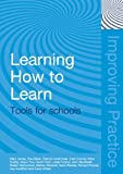 img - for Learning How to Learn: Tools for Schools (Improving Practice (TLRP)) book / textbook / text book