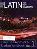 Latin for the New Millennium: Level 1 - Teacher's Manual for Student Workbook (Latin Edition) (0865166889) by Tunberg, Terence