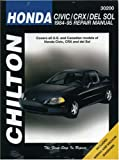 Honda Civic, CRX, and Del Sol, 1984-95 Repair Manual (Chilton Automotive Books)