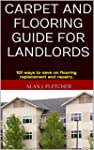 Carpet and Flooring Guide for Landlor...
