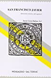 img - for San Francisco Javier (Spanish Edition) book / textbook / text book