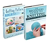 """(2 Book Bundle) """"Beginners Guide to Knitting"""" & """"Knitting Patterns For Babies"""""""