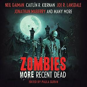Zombies: More Recent Dead Audiobook