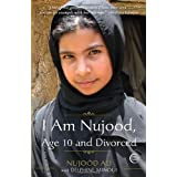 I Am Nujood, Age 10 and Divorcedby Nujood Ali