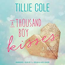 A Thousand Boy Kisses: A Novel Audiobook by Tillie Cole Narrated by P. J. Ochlan, Katie Schorr
