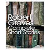 Complete Short Stories (Penguin Modern Classics)by Robert Graves