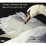 Haendel : Concertos pour orgue, op. 4. Ghielmi.