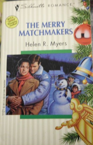 The Merry Matchmakers (Silhouette Romance)