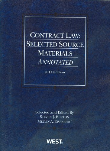 Contract Law: Selected Source Materials Annotated, 2011...