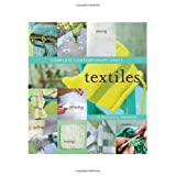 Complete Contemporary Craft: Textilesby Murdoch Books