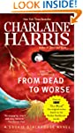 From Dead to Worse: A Sookie Stackhou...