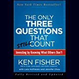 img - for The Only Three Questions That Still Count: Investing by Knowing What Others Don't, 2nd Edition book / textbook / text book