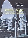 Italia, 1850. Milán. Venecia. Florencia (Voces)