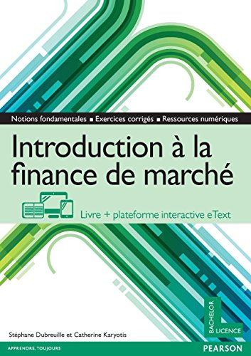 Introduction à la finance de marché : Livre + plateforme interactive eText