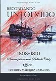 Recordando un olvido: Pontones prisiones en la bahía de Cádiz 1808-1810 (Spanish Edition)