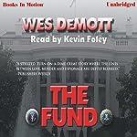 The Fund | Wes DeMott