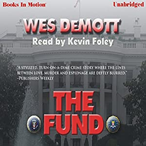 The Fund | [Wes DeMott]