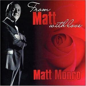 From Matt Monro, With Love