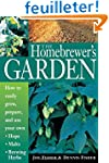 The Homebrewer's Garden: How to Easil...