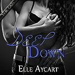Deep Down: OGs, Book 1 | Elle Aycart