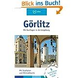 Görlitz: Mit Ausflügen in die Umgebung