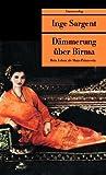 Dämmerung über Birma: Mein Leben als Shan-Prinzessin (Unionsverlag Taschenbücher)