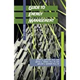 Guide to Energy Management, Seventh Edition by Capehart, Barney L., Turner, Wayne C., Kennedy, William J. (2011...