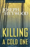 img - for Killing a Cold One: A Woods Cop Mystery book / textbook / text book