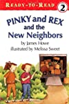 Pinky And Rex And The New Neighbors: Ready-To-Read Level 2