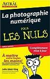 echange, troc Julie Adair King - La Photographie Numerique Pour Les Nuls (For Dummies)