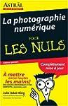La Photographie Numerique Pour Les Nu...