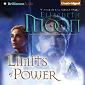 Limits of Power: Paladin's Legacy, Book 4 | [Elizabeth Moon]