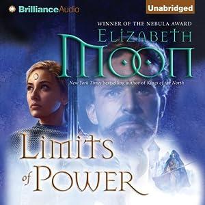 Limits of Power: Paladin's Legacy, Book 4 | [Elizabeth Moon]