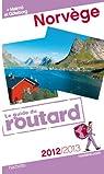 Guide du Routard Norvège 2012/2013 par Guide du Routard
