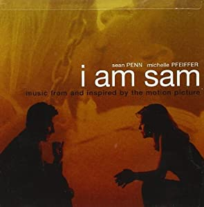 Various Artists - I Am Sam - Music from and Inspired by ... I Am Sam