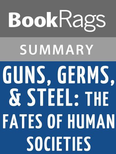 summaries of guns germs and steel Guns germs and steel chapter 14: from egalitarianism to kleptocracy descendents of those societies that achieved centralized government and organized religion.