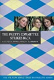The Clique #5: The Pretty Committee Strikes Back (Clique Series)