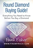 img - for Round Diamond Buying Guide! book / textbook / text book